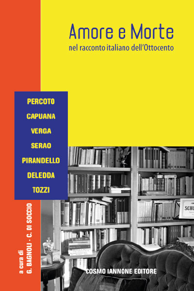 Amore e morte nel racconto italiano dell'Ottocento - Edizioni per la scuola Iannone Editore