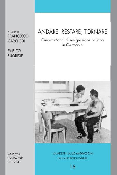 Andare restare tornare - Cosmo Iannone Editore