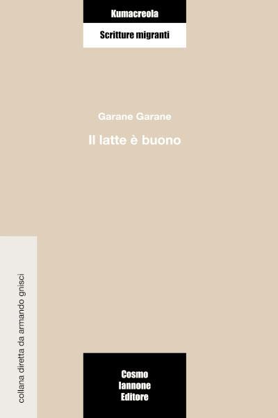 Il latte è buono - Cosmo Iannone Editore
