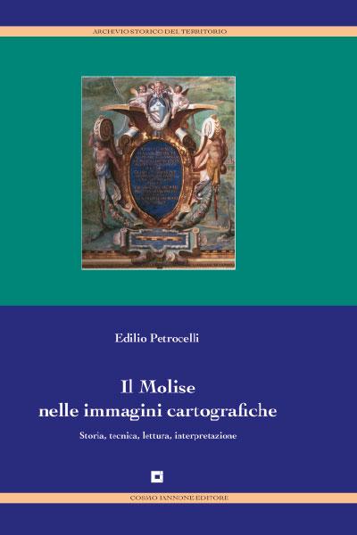 Il Molise nelle immagini cartografiche - Cosmo Iannone Editore