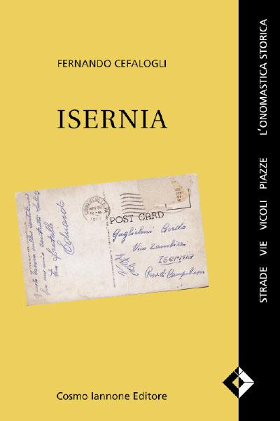 Isernia - Strade, vie, vicoli, piazze - L'onomastica storica - Cosmo Iannone Editore