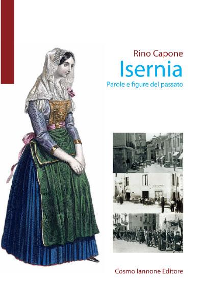 Isernia - parole e figure del passato - Cosmo Iannone Editore
