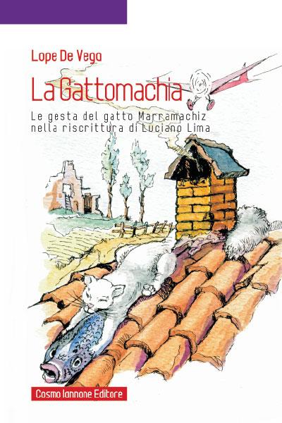 La gattomachia - Narrativa per la scuola Iannone Editore