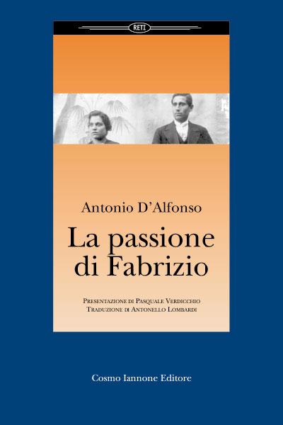 La passione di Fabrizio - Cosmo Iannone Editore