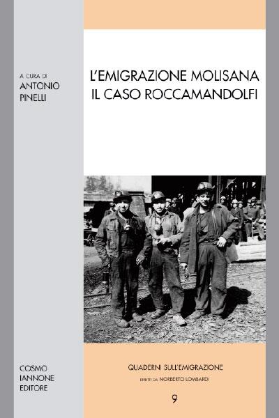 L'emigrazione molisana. Il caso Roccamandolfi - Cosmo Iannone Editore