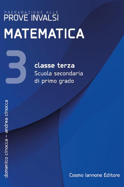Preparazione prova invalsi di matemativa classe terza- Iannone Editore