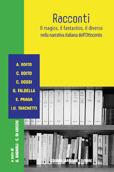 Racconti della Scapigliatura - Edizioni per la scuola - Iannone Editore