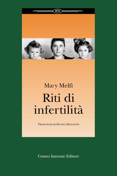 Riti di infertilità - Cosmo Iannone Editore