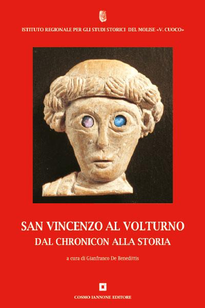 San Vincenzo al Volturno - Dal Chronicon alla Storia - Cosmo Iannone Editore