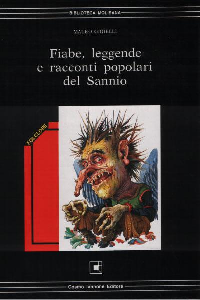 Fiabe leggende racconti popolari del Sannio - Cosmo Iannone Editore