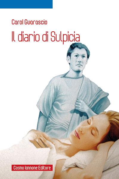 Il diario di Sulpicia - Cosmo Iannone Editore