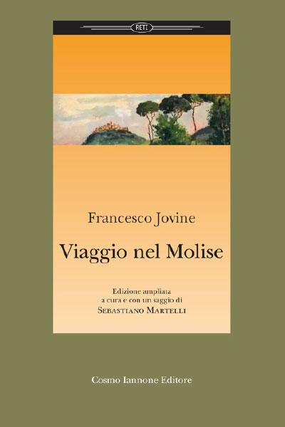 Francesco Jovine Viaggio nel molise Cosmo Iannone Editore